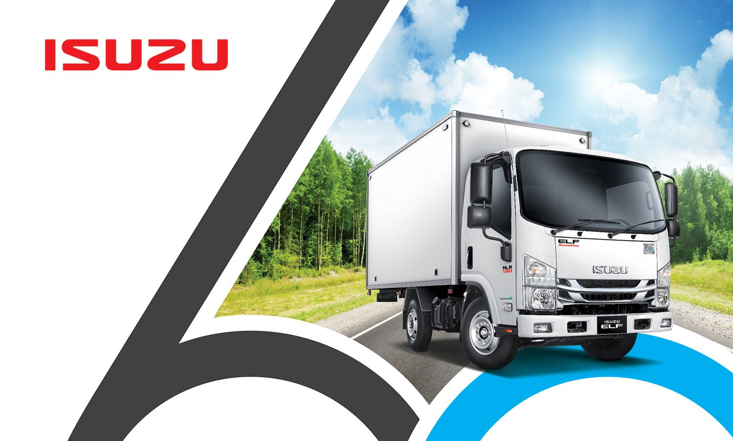 CELEBRATING THE 60TH ANNIVERSARY OF ISUZU'S TRUSTED ELF TRUCK